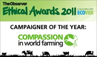 The Observer Ethical Awards 2011: Campaigner of the Year, Compassion in World Farming